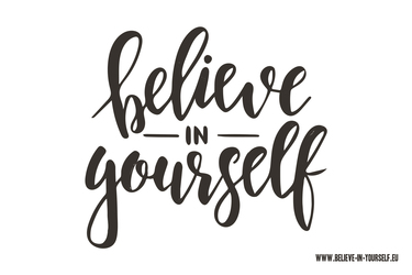 Vorlage Believe-in-yourself